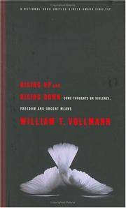 Rising Up and Rising Down: Some Thoughts on Violence, Freedom and Urgent Means by  William T Vollmann - Hardcover - from More Than Words Inc. (SKU: WAL-R-0a-00406)