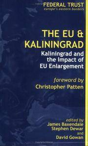 The EU & Kaliningrad: Kaliningrad and the Impact of EU Enlargement