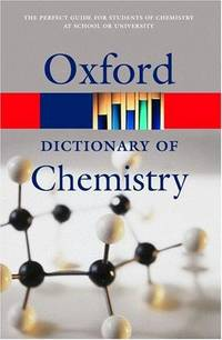 OXFORD DICTIONARY OF CHEMISTRY 5 ED