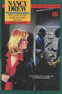 The CASE OF THE SAFECRACKERS SECRET (NANCY DREW 93)