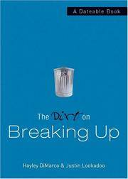 The Dirt on Breaking Up: A Dateable Book (Dirt, The)