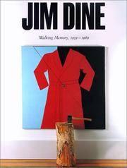 image of Jim Dine: Walking Memory, 1959-1969 (Guggenheim Museum Publications)