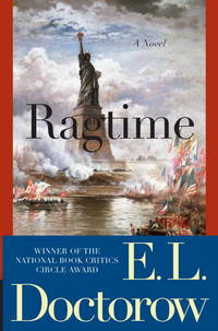 Ragtime: A Novel (Modern Library 100 Best Novels) by Doctorow, E.L
