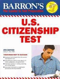 U.S. Citizenship Test (Barron's Us Citizenship Test)