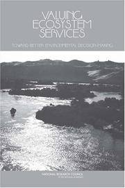 Valuing Ecosystem Services: Toward Better Environmental Decision-making