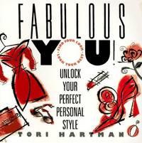 Fabulous You!: Unlock Your Perfect Personal Style Hartman, Tori