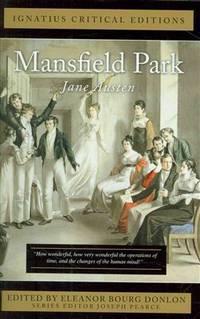 Mansfield Park: Ignatius Critical Editions by Austen, Jane