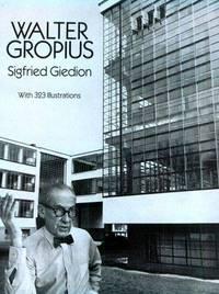 Walter Gropius by Giedion, Siegfried - 1992