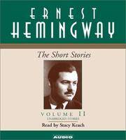 Ernest Hemingway :The Short Stories : Volume II