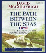 image of The Path Between the Seas: The Creation of the Panama Canal, 1870-1914