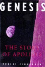 Genesis: The Story of Apollo 8 - The First Manned Flight to Another World