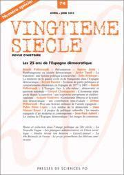 Vingtième siècle, numéro 74, avril-juin 2002 : Les 25 ans de l'Espagne...