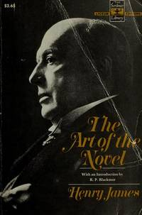 The Art of the Novel:  Critical Prefaces  (introduction By R. P. Blackmur)