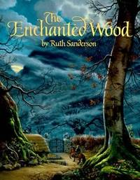 image of The Enchanted Wood: An Original Fairy Tale