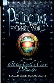 image of Pellucidar - The Inner World - Volume 1 - At the Earth's Core_Pellucidor (v. 1)
