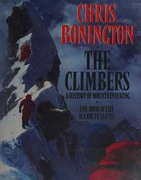 The Climbers a History Of Mountaineering