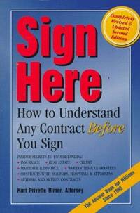 Sign Here: how to Understand Any Contract Before You Sign
