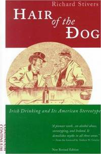 Hair of the Dog: Irish Drinking and American Stereotype