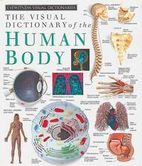 The Visual Dictionary of the Human Body  (Eyewitness)