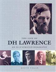 image of The Life of D. H. Lawrence: An Illustrated Biography