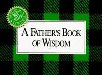 A Father's Book of Wisdom H. Jackson