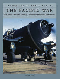 The Pacific War: Pearl Harbor, Singapore, Midway, Guadalcanal, Philipp