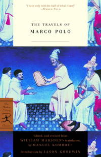 The Travels of Marco Polo (Modern Library Classics) by  Jason [Introduction];  William [Translator]; Goodwin - Paperback - 2001-12-04 - from Ergodebooks and Biblio.com