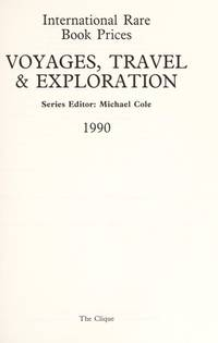 International Rare Book Prices. Voyages, Travel & Exploration, 1990