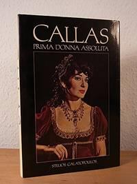 Callas: Prima Donna Assoluta