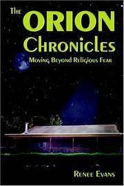 The Orion Chronicles : Moving Beyond Religious Fear