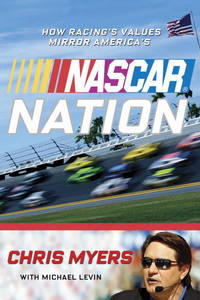 Nascar Nation: How Racing's Values Mirror the Nation's