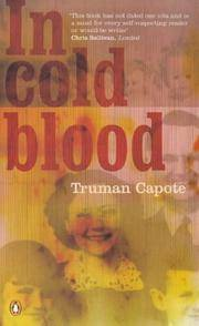 image of In Cold Blood: A True Account of A Multiple Murder and Its Consequences (Essential Penguin)
