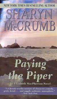 PAYING THE PIPER   (AN ARCHEAOLOGICAL DIG ON A REMOTE SCOTTISH ISLE UNEARTHS A KILLER) by SHARYN McCRUMB - Paperback - Signed First Edition - 1988 - from Moody Books, Inc (SKU: MN5213)