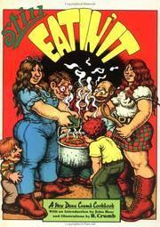 Still Eatin' It: Another Dana Crumb Cookbook.