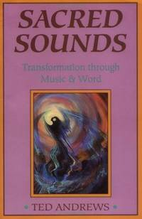 Sacred Sounds : Transformation through Music & Word