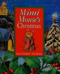 Mimi Mouse's Christmas (Bear Hugs)