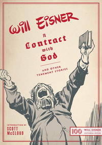 image of A Contract with God: And Other Tenement Stories (Centennial Edition) (The Will Eisner Library)