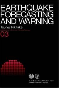 Earthquake Forecasting and Warning (Developments in Earth and Planetary Sciences, 03)