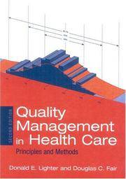 Quality Management in Health Care: Principles and Methods: Principles and Methods