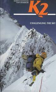 K2: Challenging the Sky