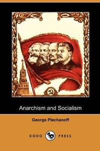 image of Anarchism and Socialism (Dodo Press)