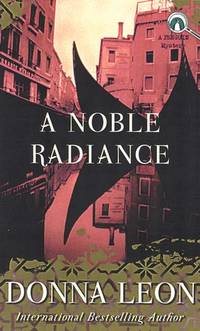 NOBLE RADIANCE by DONNA LEON - Paperback - from Montclair Book Center (SKU: IM43301)