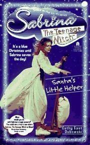 Santa's Little Helper (Sabrina, the Teenage Witch Ser., No. 5)