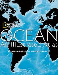 Ocean: An Illustrated Atlas (National Geographic Atlas)