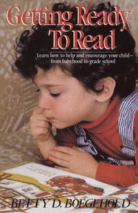 Getting Ready to Read (Bank Street College of Education Child Development)