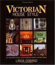 Victorian House Style: An Architectural and Interior Design Source Book by  Linda Osband - Paperback - 1st - 2001 - from The Old Library Bookshop and Biblio.com