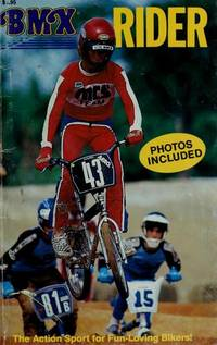 BMX Rider by  Gary Poole - Paperback - 6/1/1984 - from BayShore Books LLC (SKU: 0874490197)