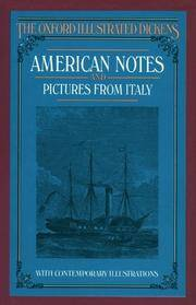 American Notes; and Pictures From Italy; The Oxford Illustrated Dickens with original illustrations; one volume-complete.