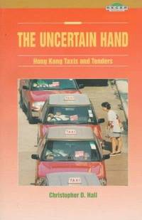 The Uncertain Hand: Hong Kong Taxis and Tenders