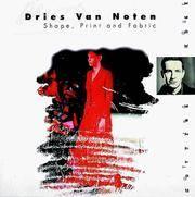 Dries Van Noten: Shape, Print and Fabric (The Cutting Edge)